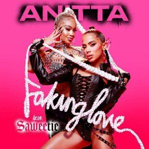 Anitta x Saweetie Faking Love Lyrics